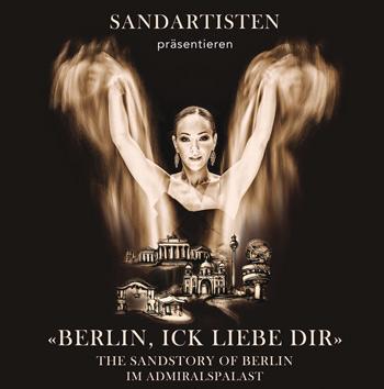 """Gutschein für eine atemberaubende Sandshow """"Berlin, ick liebe dir"""" im Admiralspalast, Berlin"""